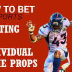 How to Bet On Sports - Betting NFL Individual Game Props