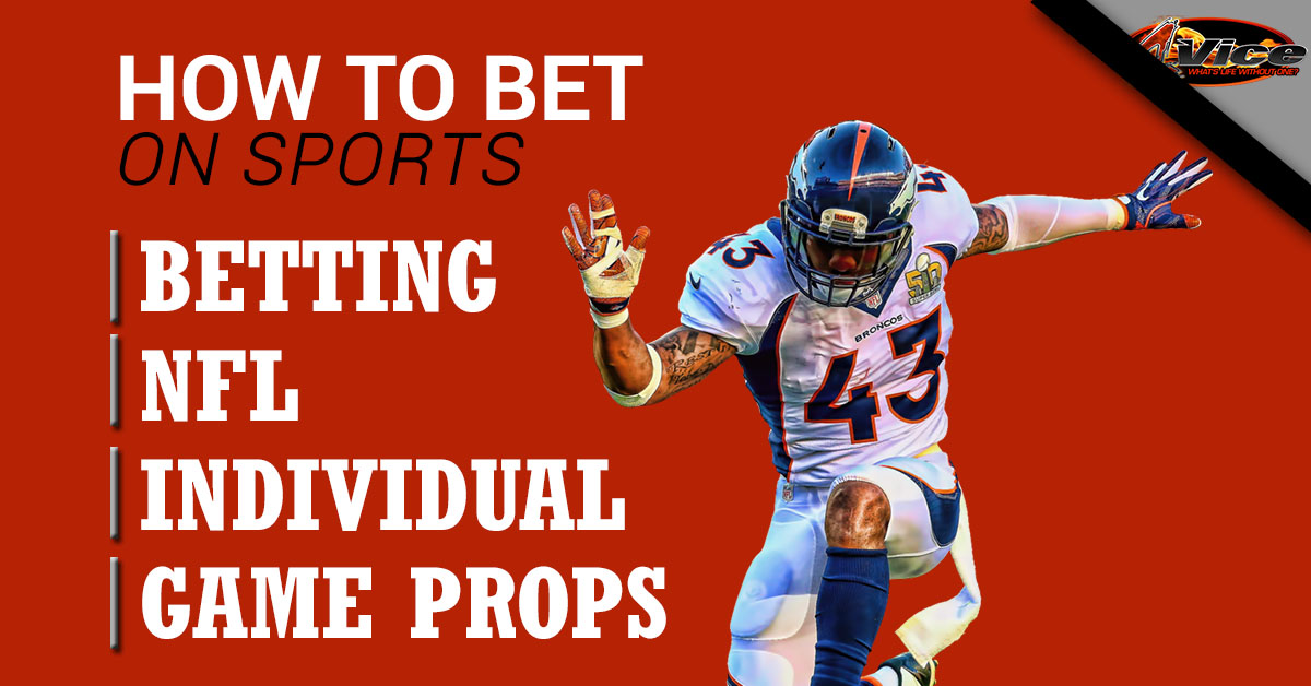 How to Bet On Sports – Betting NFL Individual Game Props